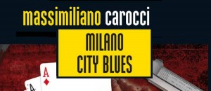 Milano City Blues, intervista a Il Bibliomane